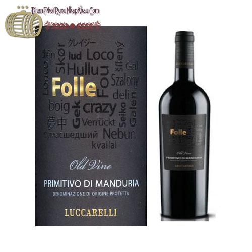 Rượu vang Folle 2011 Primitivo di Manduria - phanphoiruounhapkhau.com